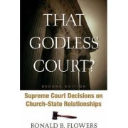 That Godless Court? by Ronald B. Flowers