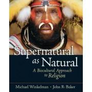 Supernatural as Natural by Michael Winkelman