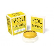 You Are a Badass Talking Button by Jen Sincero