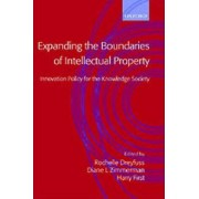 Expanding the Boundaries of Intellectual Property by Rochelle Dreyfuss