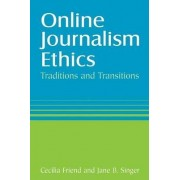 Online Journalism Ethics by Cecilia Friend