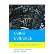 Using Evidence by Sandra M. Nutley