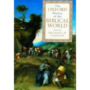 The Oxford History of the Biblical World by Michael A. Coogan