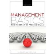 Management Basics for Information Professionals by G Edward Evans
