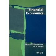 Financial Economics by Jurgen Eichberger