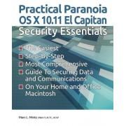 Practical Paranoia: OS X 10.11 Security Essentials