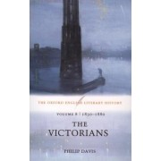 The Oxford English Literary History: 1830-1880 - The Victorians Volume 8 by Phillip Davis