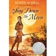 Sing Down the Moon by Scott O'Dell