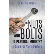 The Nuts and Bolts of Pastoral Ministry