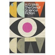 The Great Science Fiction by H. G. Wells