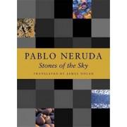 Stones of the Sky by Pablo Neruda