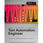 Test Automation Engineering: Guide to the Istqb Expert Level Certification