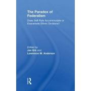 The Paradox of Federalism by Jan Erk