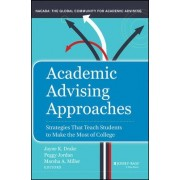 Academic Advising Approaches by Jayne K. Drake