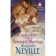 Confessions from an Arranged Marriage by Miranda Neville