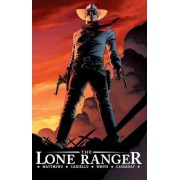 The Lone Ranger: Now & Forever Volume 1 by Sergio Cariello