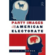 Party Images in the American Electorate by Mark D. Brewer