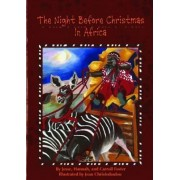 The Night Before Christmas in Africa by Jesse Hannah