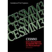 Cesmm3 Civil Engineering Standard Method of Measurement by Institution Of Civil Engineers