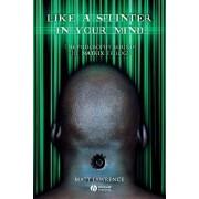 Like a Splinter in Your Mind by Matt Lawrence