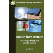 Solar Hot Water by Lee Rose