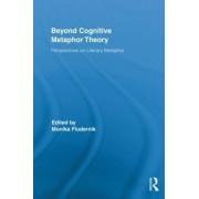 Beyond Cognitive Metaphor Theory by Monika Fludernik