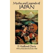 Myths and Legends of Japan by F.Hadland Davis