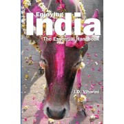 Enjoying India by J D Viharini