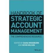 Handbook of Strategic Account Management by Diana Woodburn