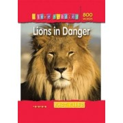 I Love Reading Fact Files 800 Words: Lions in Danger by Ticktock
