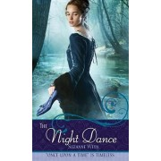 The Night Dance: A Retelling of The Twelve Dancing Princesses: Once Upon a Time by Suzanne Weyn