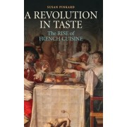 A Revolution in Taste by Susan Pinkard