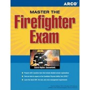 Master the Firefighter Exam by Arco