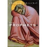 The Prophets by Abraham Joshua Heschel