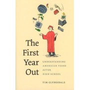 The First Year Out by Tim Clydesdale