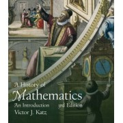 A History of Mathematics by Victor J. Katz