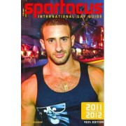 Spartacus International Gay Guide 2011 - 2012 2011 by Briand Bedford