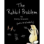 The Rabbit Problem by Emily Gravett