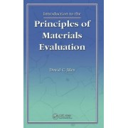Introduction to the Principles of Materials Evaluation by David C. Jiles