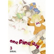 One Fine Day: v. 3 by Sirial