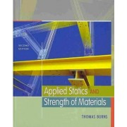Applied Statics and Strength of Materials (Book Only) by Thomas Burns