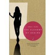 The Alchemy of Desire by Tarun J Tejpal