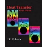 Heat Transfer by Jack P. Holman
