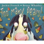 Too Many Pears by Jackie French