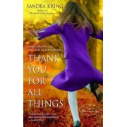 Thank You for All Things by Sandra Kring
