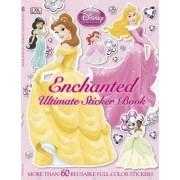 Disney: Princess Enchanted Ultimate Sticker Book by Jo Casey