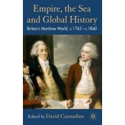 Empire, the Sea and Global History by Mr David Cannadine