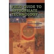 Field Guide to Appropriate Technology by Barrett Hazeltine