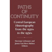 Paths of Continuity by Hartmut Lehmann