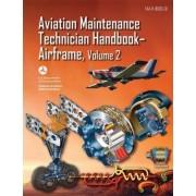 Aviation Maintenance Technician Handbook-Airframe - Volume 2 (FAA-H-8083-31) by U S Department of Transportation